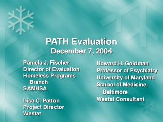 PATH Evaluation  December 7, 2004