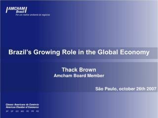 Brazil's Growing Role in the Global Economy