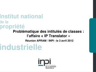 Problématique des intitulés de classes :   l'affaire «IP Translator»
