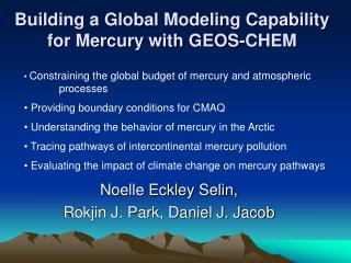 Building a Global Modeling Capability for Mercury with GEOS-CHEM