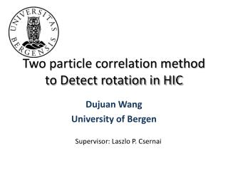 Two particle correlation method to Detect rotation in HIC