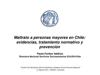 Maltrato a personas mayores en Chile: evidencias, tratamiento normativo y prevención