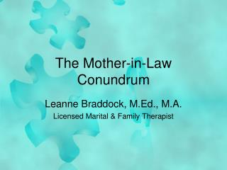The Mother-in-Law Conundrum