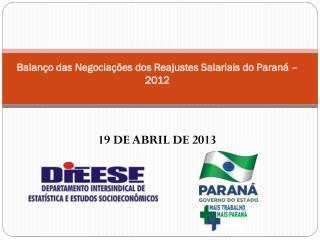 Balanço das Negociações dos Reajustes Salariais do Paraná – 2012