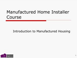 Manufactured Home Installer Course