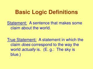Basic Logic Definitions