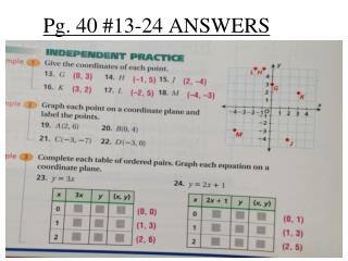 Pg. 40 #13-24 ANSWERS