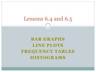 Lessons 6.4 and 6.5