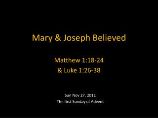 Mary & Joseph Believed