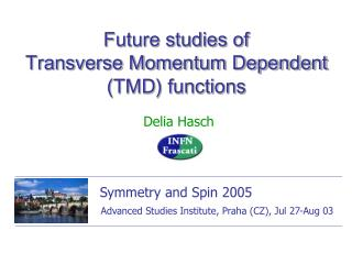 Future studies of  Transverse Momentum Dependent (TMD) functions