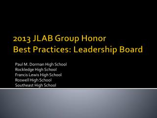 2013 JLAB Group Honor Best Practices: Leadership Board