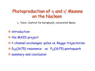 Photoproduction of  h  and  h � Mesons  on the Nucleon