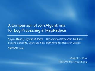 A Comparison of Join Algorithms for Log Processing in MapReduce