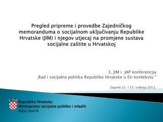 """3. JIM i  JAP konferencija """"Rad i socijalna politika Republike Hrvatske u EU kontekstu  """""""