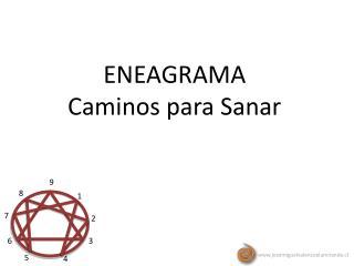 ENEAGRAMA Caminos para Sanar