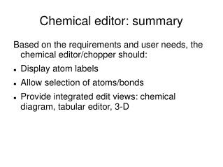 Chemical editor: summary