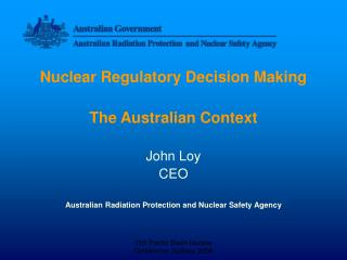 Nuclear Regulatory Decision Making The Australian Context