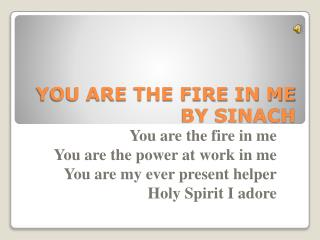 YOU ARE THE FIRE IN ME  BY SINACH