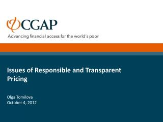Issues of Responsible and Transparent Pricing Olga  Tomilova October 4, 2012