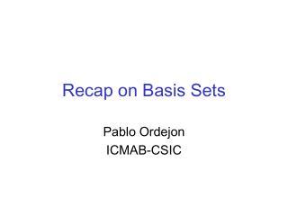 Recap on Basis Sets
