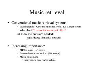 Music retrieval