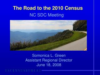 The Road to the 2010 Census