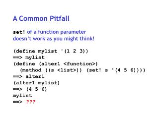 A Common Pitfall set!  of a function parameter doesn't work as you might think!