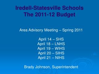 Iredell-Statesville Schools The 2011-12 Budget