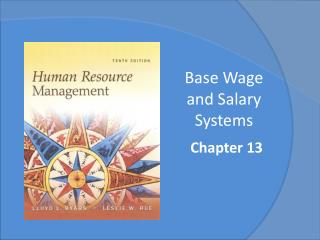 Base Wage and Salary Systems