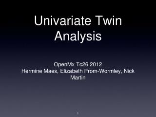 Univariate Twin Analysis