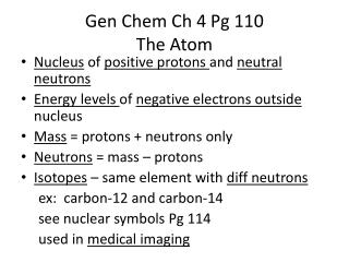 Gen  Chem  Ch 4 Pg 110  The Atom