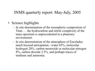 INMS quarterly report: May-July, 2005