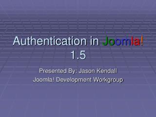 Authentication in  Jo om la !  1.5