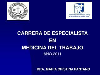 CARRERA DE ESPECIALISTA  EN MEDICINA DEL TRABAJO  A O 2011