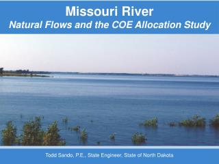 Missouri River Natural Flows and the COE Allocation Study