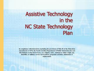Assistive Technology in the NC State Technology Plan