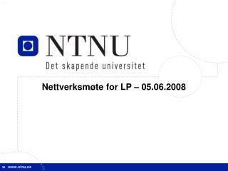 Nettverksm�te for LP � 05.06.2008