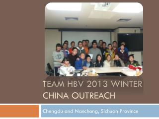Team  Hbv  2013 Winter China outreach