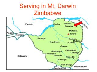 Serving in Mt. Darwin Zimbabwe