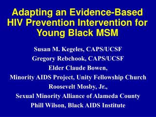 Adapting an Evidence-Based HIV Prevention Intervention for Young Black MSM