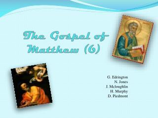 The Gospel  of  Matthew (6)