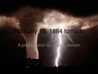 February 19, 1884 tornado