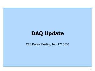 DAQ Update