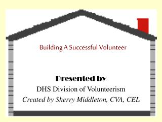 Building A Successful Volunteer
