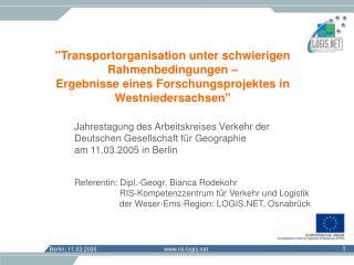 Jahrestagung des Arbeitskreises Verkehr der Deutschen Gesellschaft für Geographie