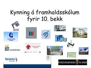 Kynning á framhaldsskólum fyrir 10. bekk