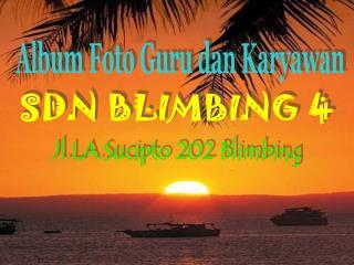 SDN BLIMBING 4