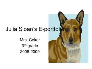 Julia Sloan's E-portfolio