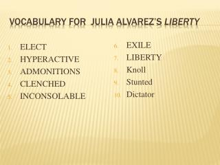 VOCABULARY for  JULIA ALVAREZ's  LIBERTY