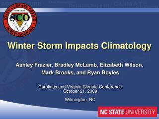 Carolinas and Virginia Climate Conference October  21,  2009 Wilmington, NC